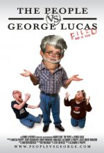 "Nerd Love and Rage: Review of ""The People vs George Lucas"""