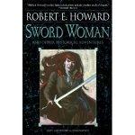 Robert E. Howard's Sword Woman is Back In Print