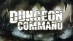 Dungeon Command Wave 2 Review