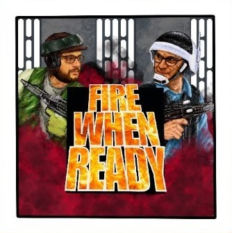 Fire When Ready: 41 - Star Wars: Legion - Count Dooku and Captain Rex