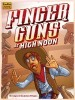 A Practically Perfect Pointer-finger Pistol Party. Finger Guns at High Noon Board Game Review