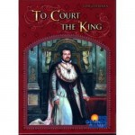 To Court the King Board Game