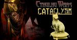 Cthulhu Wars: CATaclysm
