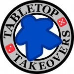 TableTop Takeovers Giveaway Haul