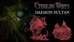 Cthulhu Wars: the Daemon Sultan Kickstarter