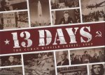 13 Days: The Cuban Missile Crisis, or, Twilight Struggle in 45 minutes