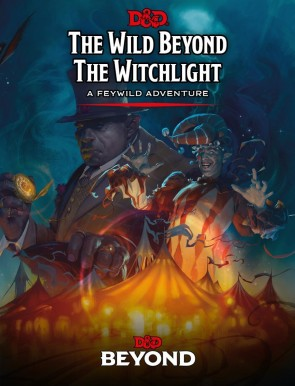 D&D 5e goes Wild Beyond the Witchlight - Review
