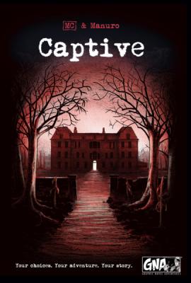 Captive Graphic Novel Adventures Volume #1