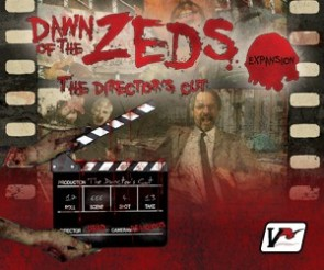 Dawn of the Zeds 2nd Edition: The Directors Cut Expansion