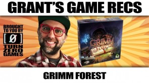 The Grimm Forest - Grant's Game Recs