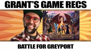 The Red Dragon Inn: Battle for Greyport - Grant's Game Recs