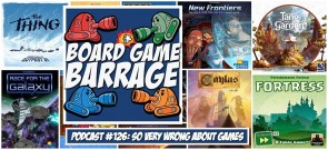 So Very Wrong About Games - Board Game Barrage