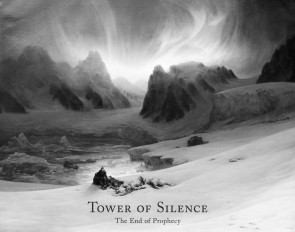 Tower of Silence: The End of Prophecy