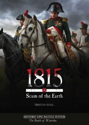 1815, Scum of the Earth on Kickstarter Now