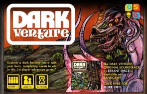 Dark Venture - First Impressions