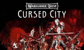 Warhammer Quest: Cursed City Review - DOA