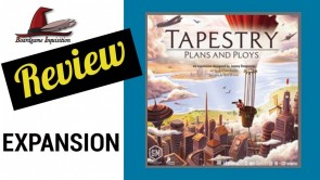 Tapestry: Plans and Ploys Mini Review