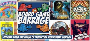 The Means of Production with Richard Simpson - Board Game Barrage