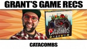 Catacombs - Grant's Game Recs