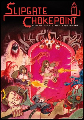 Slipgate Chokepoint RPG Review