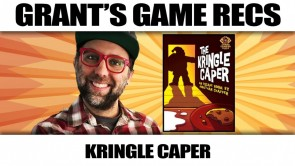 The Kringle Caper - Grant's Game Recs