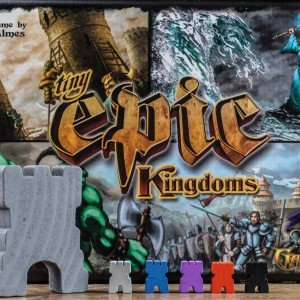 TINY EPIC KINGDOMS – WHEN DID SMALL AND QUICK TRUMP QUALITY AND DEPTH?