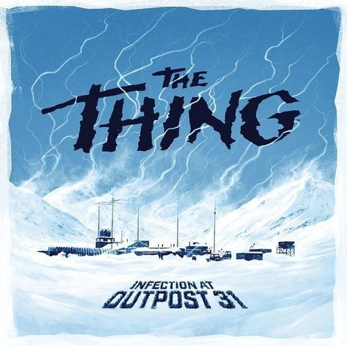 The Return of The Thing: Infection at Outpost 31