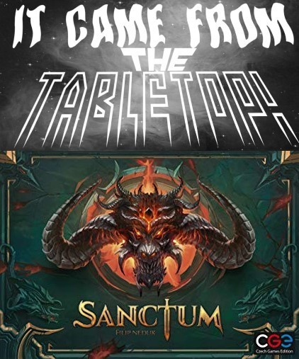It Came From the Tabletop! - Sanctum