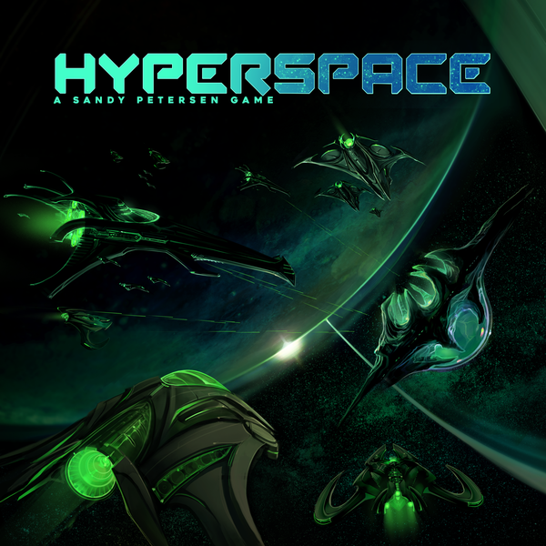 Hyperspace by Sandy Petersen - Kickstarter Launched