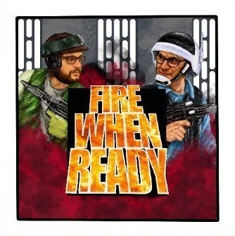Fire When Ready - Episode 45 - Star Wars: Legion Gameplay - Skirmish Format