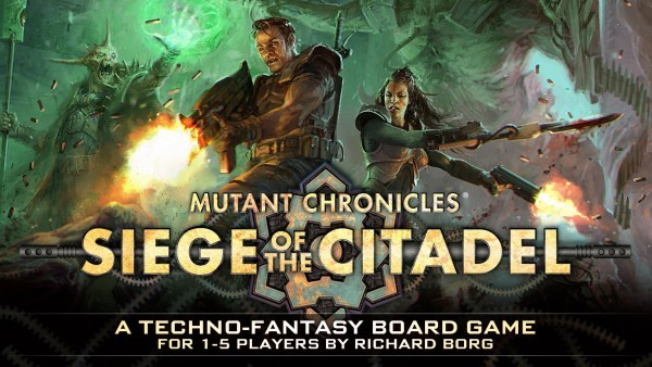 Mutant Chronicles: Siege of the Citadel 2nd Edition Coming This Fall
