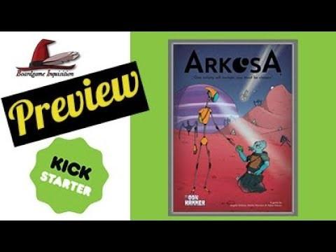 Arkosa Kickstarter Preview
