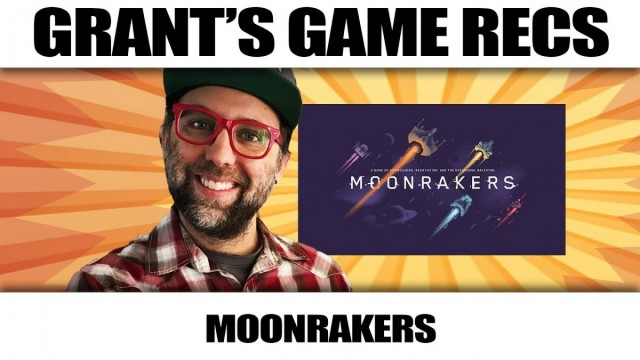Moonrakers - Grant's Game Recs