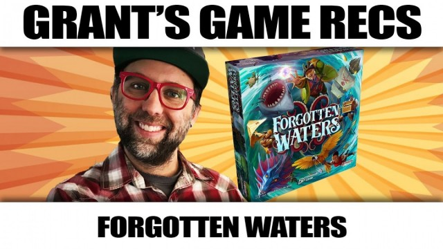 Forgotten Waters - Grant's Game Recs