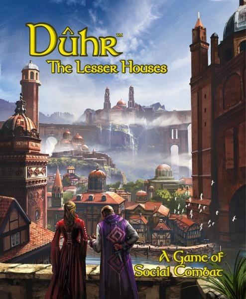 Duhr: The Lesser Houses