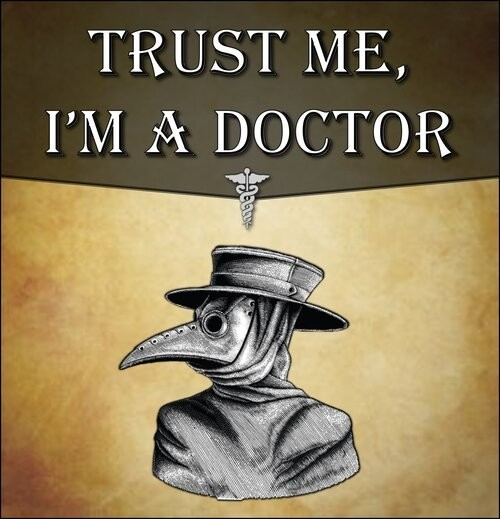 Doctor, my arse hurts - A Review of 'Trust Me, I'm a Doctor'