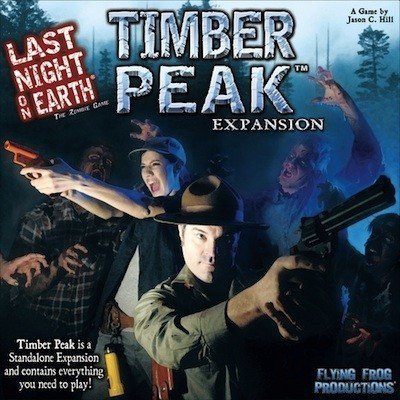 Last Night On Earth: Timber Peaks