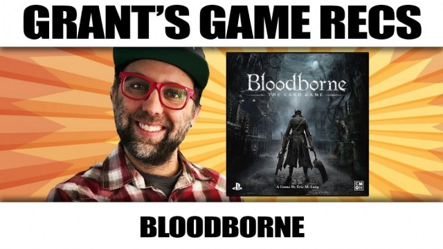 Bloodborne The Card Game - Grant's Game Recs
