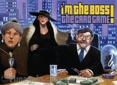 I'm The Boss! The Card Game
