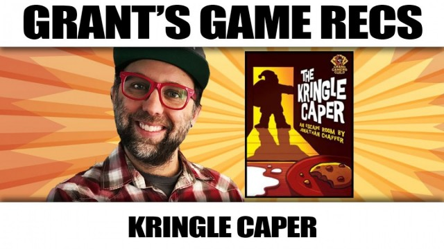 The Kringle Caper - Grant's Game Recs