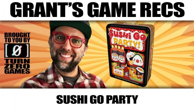 Sushi Go Party Grant's Game Recs