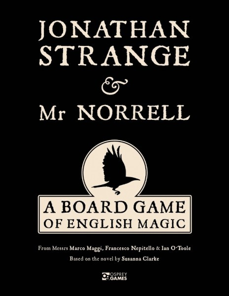 Jonathan Strange and Mr. Norrell: A Board Game of English Magic